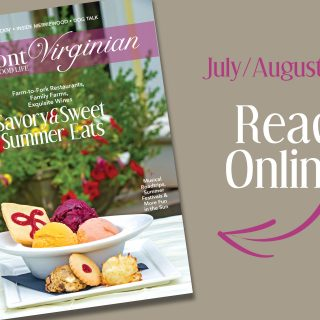 Welcome to the July/August issue of The Piedmont Virginian